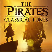 Play & Download The Pirates' Classical Tunes by Various Artists | Napster