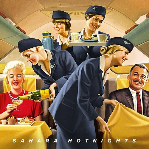 Sahara Hotnights by Sahara Hotnights