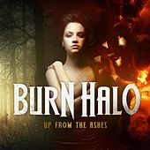 Play & Download Up From The Ashes by Burn Halo | Napster