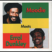 Moodie Meets Errol Dunkley by Errol Dunkley