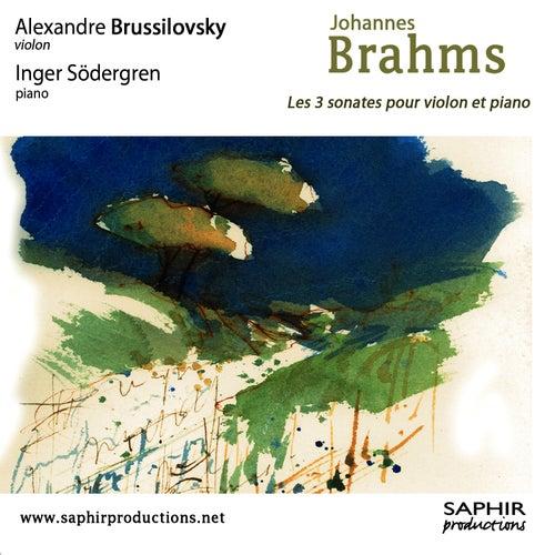 Play & Download Les trois sonates pour violon et piano by Alexandre Brussilovsky | Napster