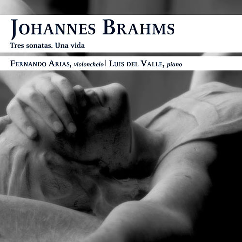 Play & Download Tres sonatas. Una vida by Johannes Brahms | Napster