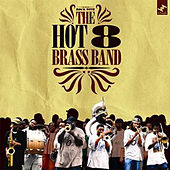 Rock With The Hot 8 Brass Band by Hot 8 Brass Band