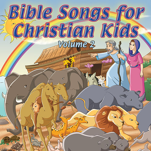 Bible Songs for Christian Kids Vol. 2 by Db Harris