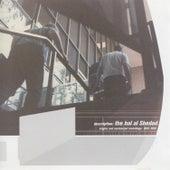Description:  Singles And Unreleased Recordings:  1995 - 1999 by Hal Al Shedad