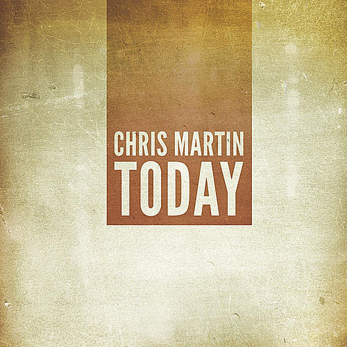 Today EP by Chris Martin