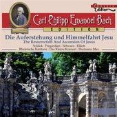 Play & Download C.P.E. Bach: Die Auferstehung und Himmelfahrt Jesu by Various Artists | Napster