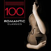 Play & Download 100 Romantic Classics by Various Artists | Napster
