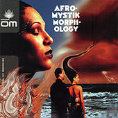 Play & Download Morphology by Afro-Mystik | Napster