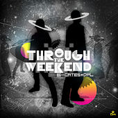 Through The Weekend by Cates & dpL