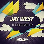 Play & Download The Restart EP by Jay West | Napster