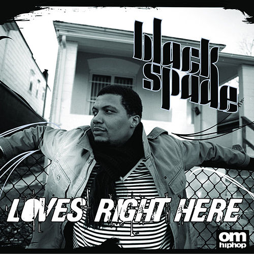 Play & Download Loves Right Here by Black Spade | Napster