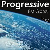 Play & Download FM Global Progressive Vol. 2 by Various Artists | Napster