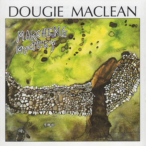 Play & Download Marching Mystery by Dougie MacLean | Napster