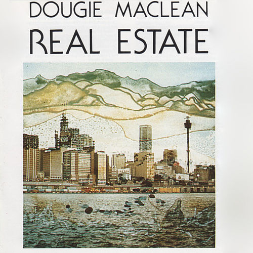Play & Download Real Estate by Dougie MacLean | Napster