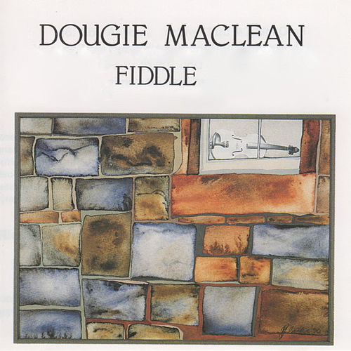 Play & Download Fiddle by Dougie MacLean | Napster