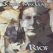Play & Download Riof by Dougie MacLean | Napster