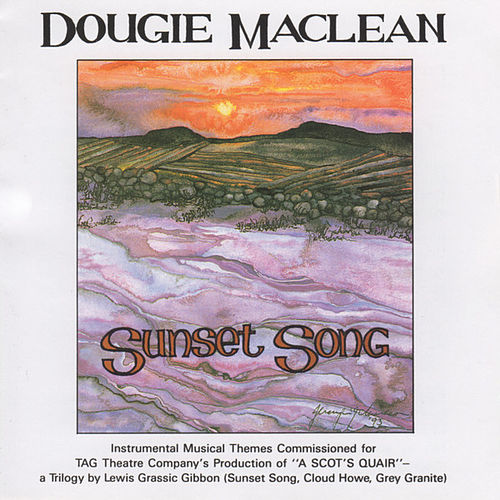 Play & Download Sunset Song by Dougie MacLean | Napster
