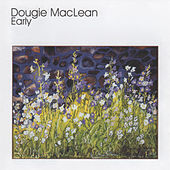 Play & Download Early by Dougie MacLean | Napster