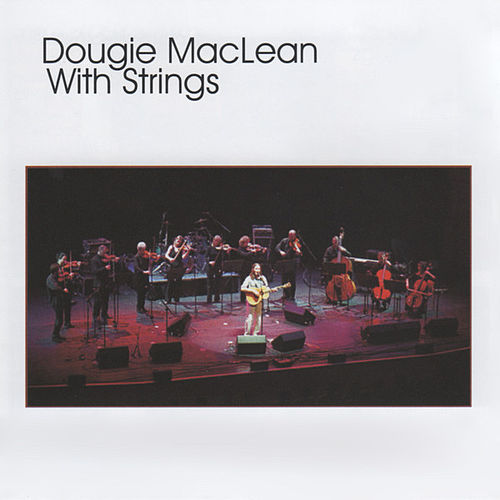 With Strings by Dougie MacLean