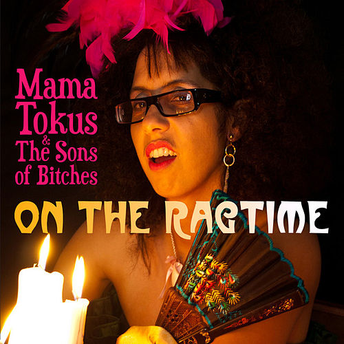 Play & Download On The Ragtime by Mama Tokus | Napster