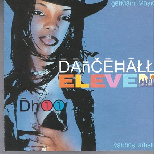 Play & Download Dancehall Eleven by Various Artists | Napster