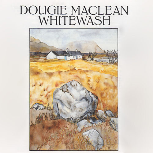 Play & Download Whitewash by Dougie MacLean | Napster