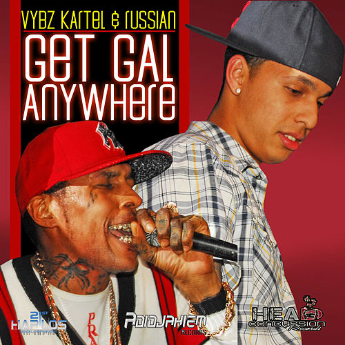Play & Download Get Gal Anywhere by VYBZ Kartel | Napster