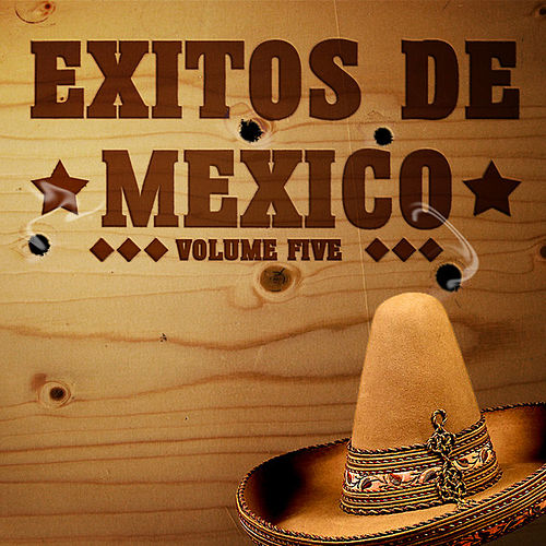 Play & Download Exitos De Mexico Vol 5 by Various Artists | Napster