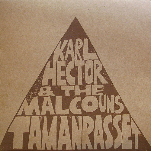 Play & Download Tamanrasset by Karl Hector | Napster