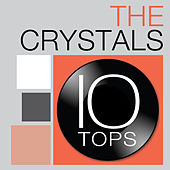 Play & Download 10 Tops: The Crystals by The Crystals | Napster