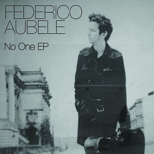 Play & Download No One EP by Federico Aubele | Napster