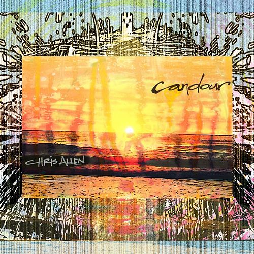 Play & Download Candour by Chris Allen | Napster