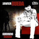 Play & Download Guerrero Taliban by Javier Rueda | Napster