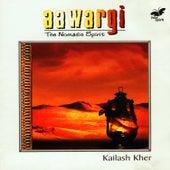 Aawargi - The Nomadic Spirit by Kailash Kher