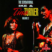 Play & Download The Sensational Ike & Tina Turner, Vol.2 by Ike and Tina Turner | Napster