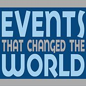 Play & Download Events That Changed The World by Various Artists | Napster