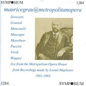 The Grau Regime at the Metropolitan (1901-1903) by Various Artists