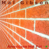 Americana Hot Pot by Mal Gibson