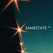 Play & Download Samestate EP by Samestate | Napster