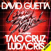 Play & Download Little Bad Girl (feat.Taio Cruz & Ludacris) [Instrumental version] by David Guetta | Napster