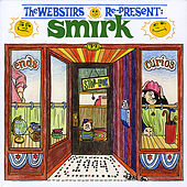 Play & Download The Webstirs Re-Present Smirk by The Webstirs | Napster