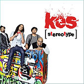 Stereotype by KES the Band