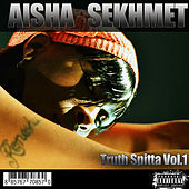 Play & Download Truth Spitta, Vol. 1 by Aisha Sekhmet | Napster