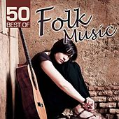 50 Best Of Folk Music by Various Artists