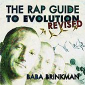 Play & Download The Rap Guide to Evolution: Revised by Baba Brinkman | Napster