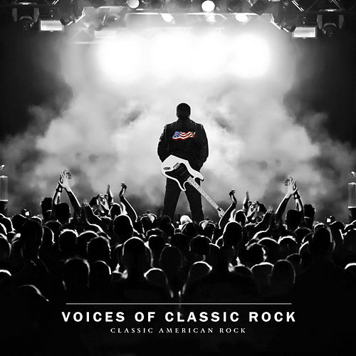 Play & Download Classic American Rock by Various Artists | Napster