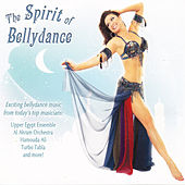 The Spirit of Bellydance by Various Artists