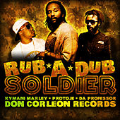 Play & Download Rub-a-Dub Soldier by Ky-Mani Marley | Napster