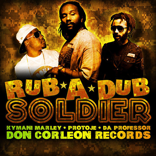 Play & Download Rub-a-Dub Soldier by Ky-Mani Marley   Napster